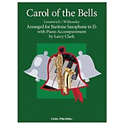 Carl Fischer Carol Of The Bells - Baritone Sax With Piano Accompaniment