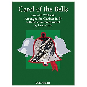 Carl Fischer Carol Of The Bells - Clarinet with Piano Accompaniment by Carl Fischer