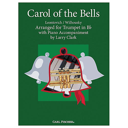 Carl Fischer Carol Of The Bells - Trumpet With Piano Accompaniment
