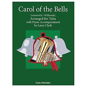 Carl Fischer Carol Of The Bells - Tuba with Piano Accompaniment by Carl Fischer