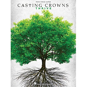 Hal Leonard Casting Crowns - Thrive for Piano/Vocal/Guitar by Hal Leonard