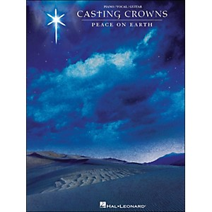 Hal Leonard Casting Crowns Peace On Earth arranged for piano, vocal, and gu... by Hal Leonard