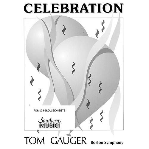 Hal Leonard Celebration (Percussion Music/Percussion Ensembles) Southern Music Series Composed by Gauger, Thomas