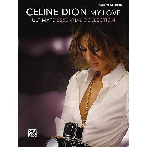 Alfred Celine Dion My Love ... Ultimate Essential Collection Piano/Vocal/Chords-thumbnail