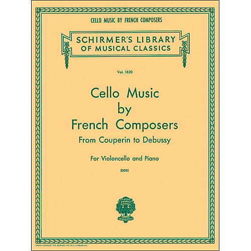 G. Schirmer Cello Music French Composers From Couperin To Debussy for Violoncello And Piano-thumbnail