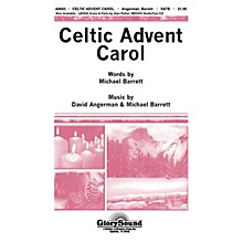 Shawnee Press Celtic Advent Carol SATB composed by David Angerman