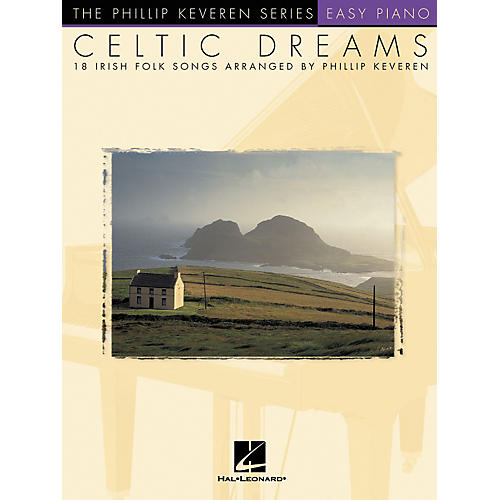 Hal Leonard Celtic Dreams - 18 Irish Folk Songs Phillip Keveren Series For Easy Piano-thumbnail