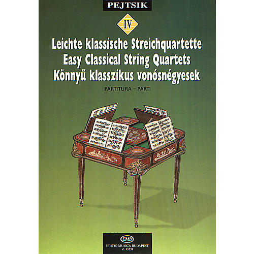 Editio Musica Budapest Chamber Music Method for Strings - Volume 4 (Easy Classical String Quartets) EMB Series by Various