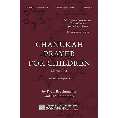 Transcontinental Music Chanukah Prayer for Children (Ma'Oz Tzur) SSA composed by Ryan Brechmacher