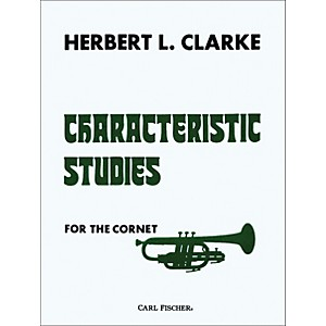 Carl Fischer Characteristic Studies for Cornet by Carl Fischer
