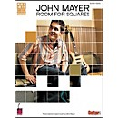 Cherry Lane John Mayer Room for Squares Guitar Tab Songbook (2500529)