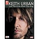 Cherry Lane Keith Urban - Love, Pain & The Whole Crazy Thing Tab Book (2501007)