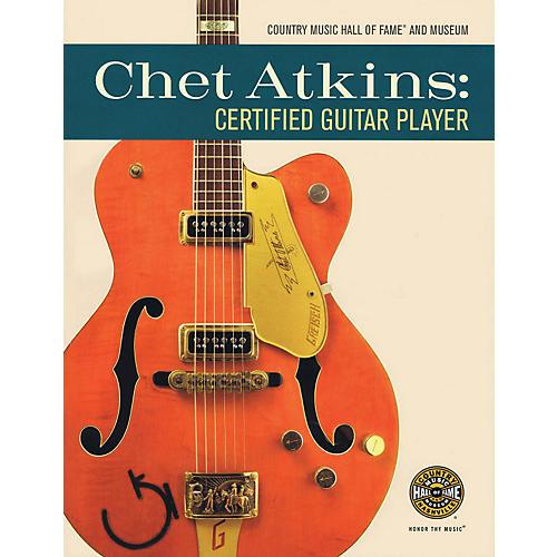 Hal Leonard Chet Atkins: Certified Guitar Player Book