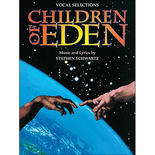 Hal Leonard Children Of Eden Vocal Selections arranged for piano, vocal, and guitar (P/V/G)