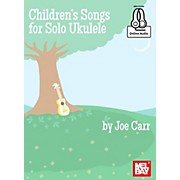 Mel Bay Childrens Songs for Solo Ukulele