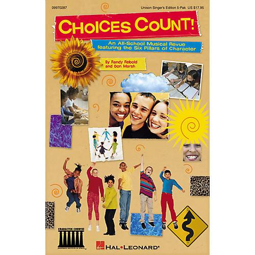 Hal Leonard Choices Count (All-School Revue) (Unison Singer 5-Pak) UNIS.SGR5PAK Composed by Don Marsh