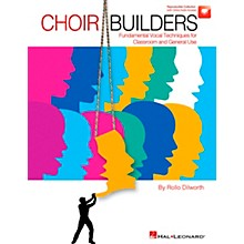Hal Leonard Choir Builders - Fundamental Vocal Techniques for Classroom and General Use Book/CD