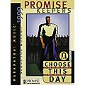Maranatha! Music Choose This Day 1999 Promise Keepers Songbook  Thumbnail