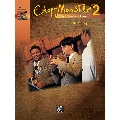 Alfred Chop-Monster Book 2 Alto Saxophone 1 Book