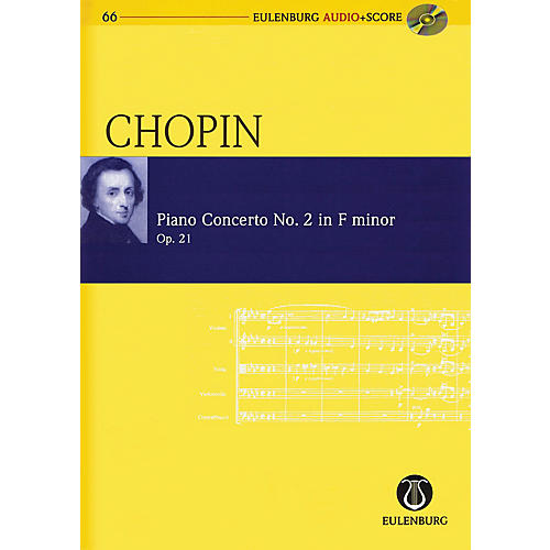 Eulenburg Chopin - Piano Conc No. 2 in F-minor, Op. 21 Study Score W/ CD Edited by Michael Stegemann