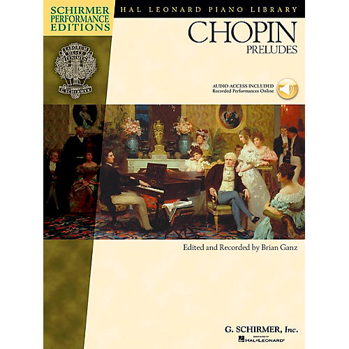 G. Schirmer Chopin Preludes Book/CD - Schirmer Performance Edition By Chopin / Ganz