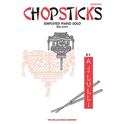 Willis Music Chopsticks (Elem Level) Willis Series by Arthur de Lulli