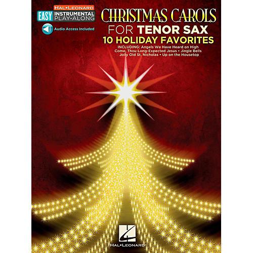 Hal Leonard Christmas Carols - Tenor Sax - Easy Instrumental Play-Along (Audio Online)-thumbnail