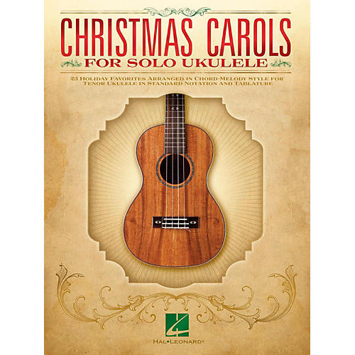 Hal Leonard Christmas Carols For Solo Ukulele - 23 Favorites Arranged In Chord-Melody Style For Tenor Uke-thumbnail