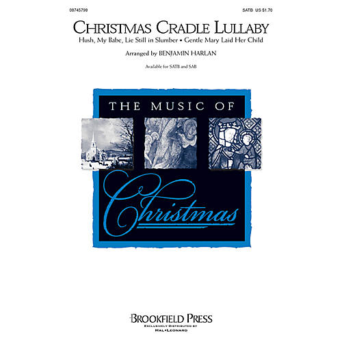 Brookfield Christmas Cradle Lullaby CHOIRTRAX CD Arranged by Benjamin Harlan