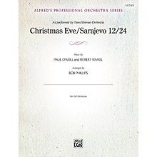Alfred Christmas Eve/Sarajevo 12/24 Full Orchestra Grade Professional