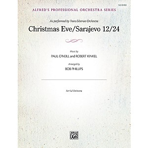 Alfred Christmas Eve/Sarajevo 12/24 Full Orchestra Grade Professional by Alfred