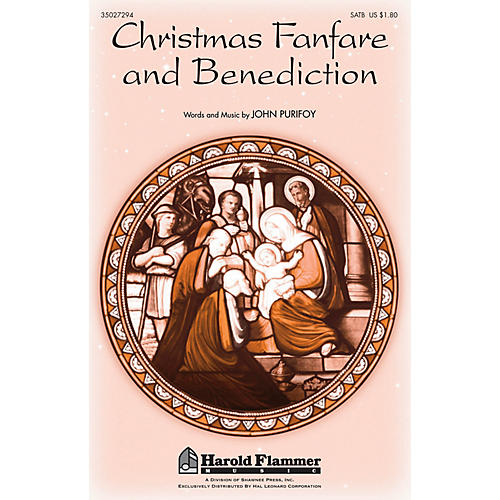 Shawnee Press Christmas Fanfare and Benediction (with Angels We Have Heard on High) SATB composed by John Purifoy
