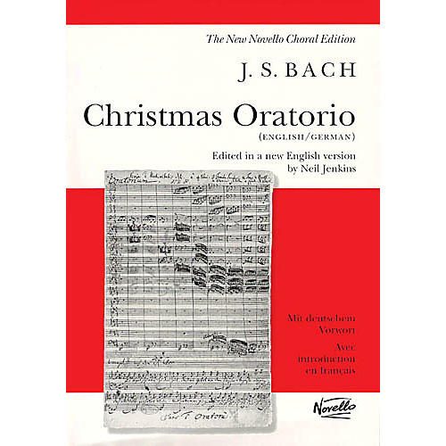 Novello Christmas Oratorio BWV 248 SATB Composed by Johann Sebastian Bach