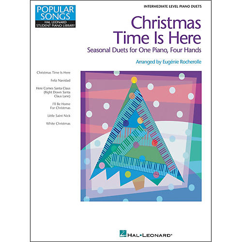 Hal Leonard Christmas Time Is Here - Seasonal Duets For One Piano Four Hands Intermediate Level by Eugenie Rocherolle-thumbnail