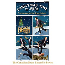 Canadian Brass Christmas Time Is Here (Horn Part) Brass Ensemble Series Composed by Various Arranged by Various