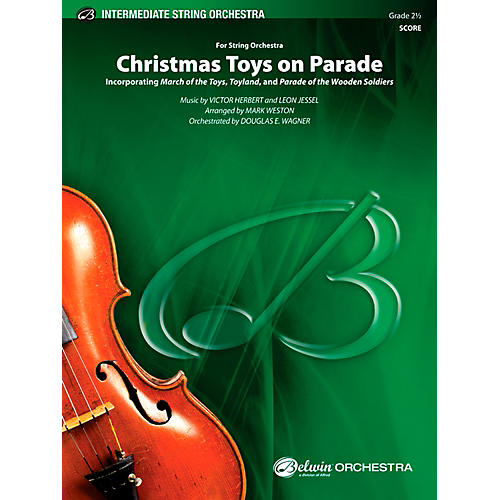 Alfred Christmas Toys on Parade String Orchestra Grade 2.5 Set