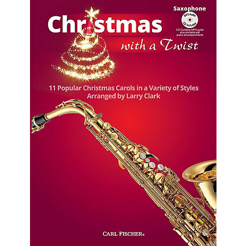 Carl Fischer Christmas With A Twist Book with CD - Alto Saxophone-thumbnail