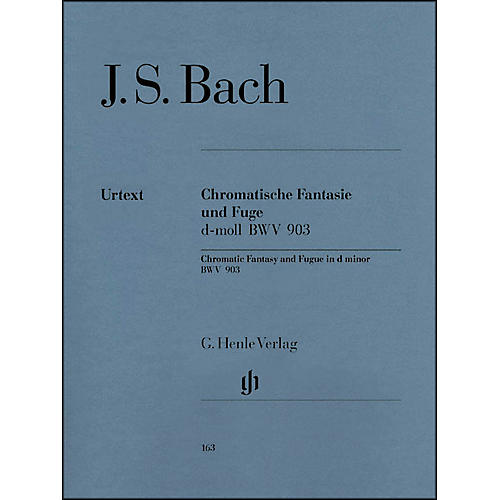 G. Henle Verlag Chromatic Fantasy and Fugue D minor BWV 903 and 903a By Bach