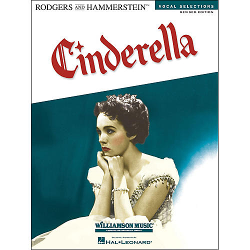Hal Leonard Cinderella Revised Edition Vocal Selection arranged for piano, vocal, and guitar (P/V/G)