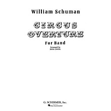 G. Schirmer Circus Overture (Score and Parts) Concert Band Level 4-5 Composed by William Schuman