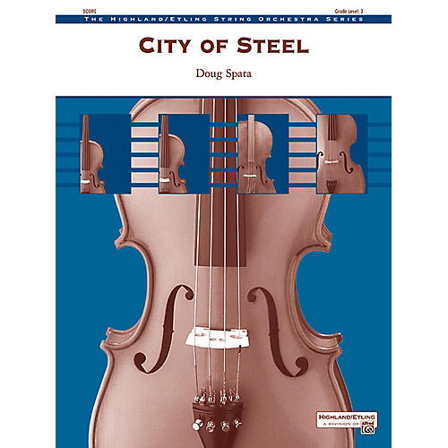 Alfred City of Steel String Orchestra Grade 3-thumbnail