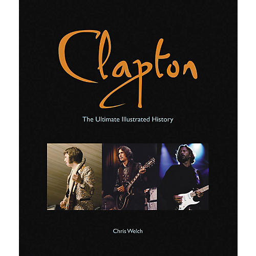 Hal Leonard Clapton - The Ultimate Illustrated History Deluxe Book-thumbnail