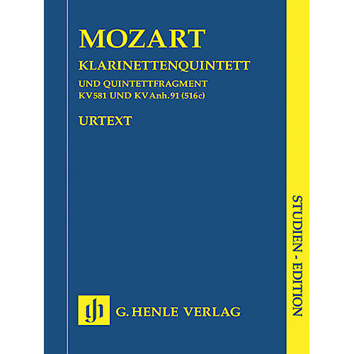 G. Henle Verlag Clarinet Quintet A Major K581 and Fragment K.Anh. 91 (516c) Henle Study Scores by Mozart