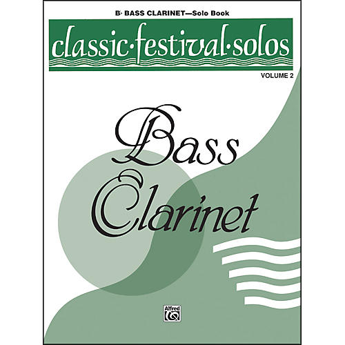 Alfred Classic Festival Solos (B-Flat Bass Clarinet) Volume 2 Solo Book