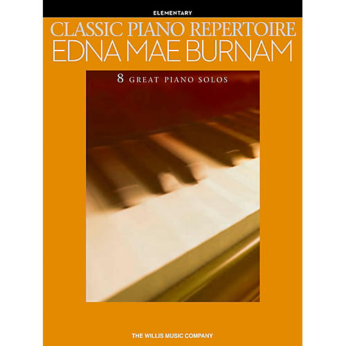 Hal Leonard Classic Piano Repertoire - Edna Mae Burnam Early to Late Elementary Level Piano-thumbnail