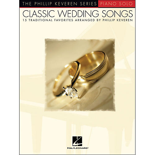 Hal Leonard Classic Wedding Songs - Piano Solo - Phillip Keveren Series-thumbnail