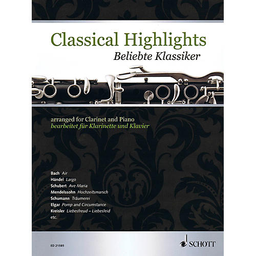 Schott Classical Highlights Arranged For Clarinet and Piano