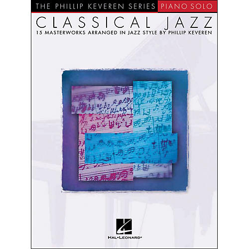 Hal Leonard Classical Jazz Piano Solo - Phillip Keveren Series-thumbnail