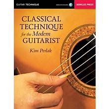 Berklee Press Classical Technique for the Modern Guitarist Berklee Guide Series Softcover Audio Online by Kim Perlak