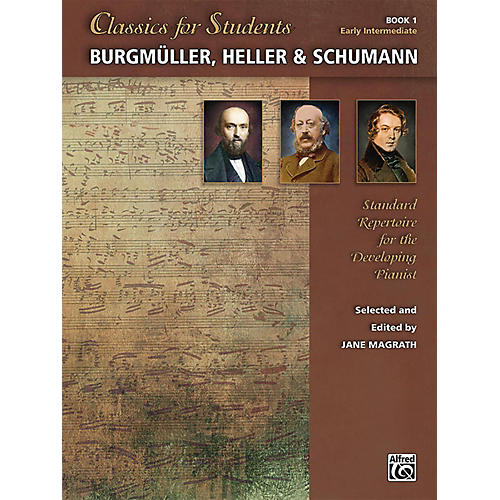 Alfred Classics for Students: Burgmuller, Heller & Schumann, Book 1 Early Intermediate-thumbnail